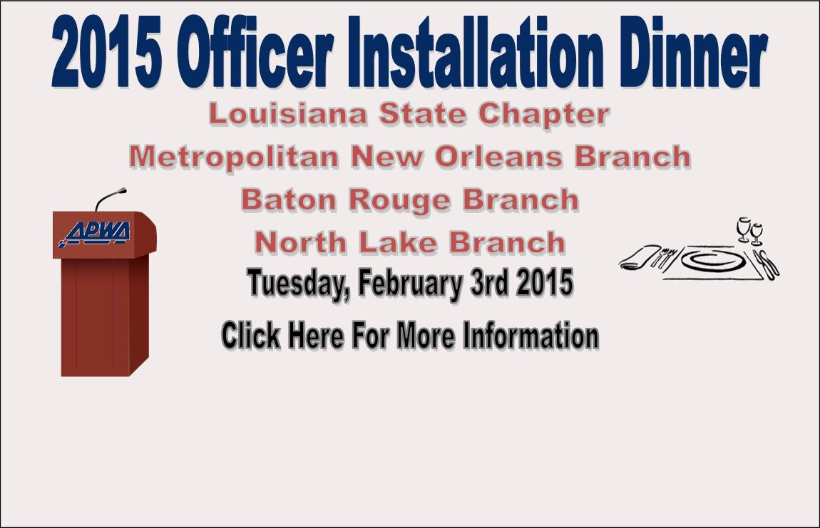 The 2015 Officer Installation Dinner. Click here for more information.