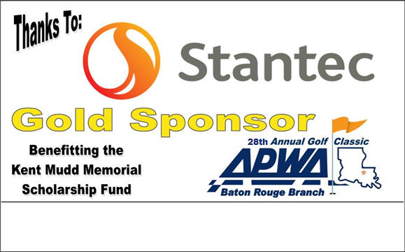The Baton Rouge Branch would like to thank Gold Sponsor Stantec for participating in this years golf tournament.