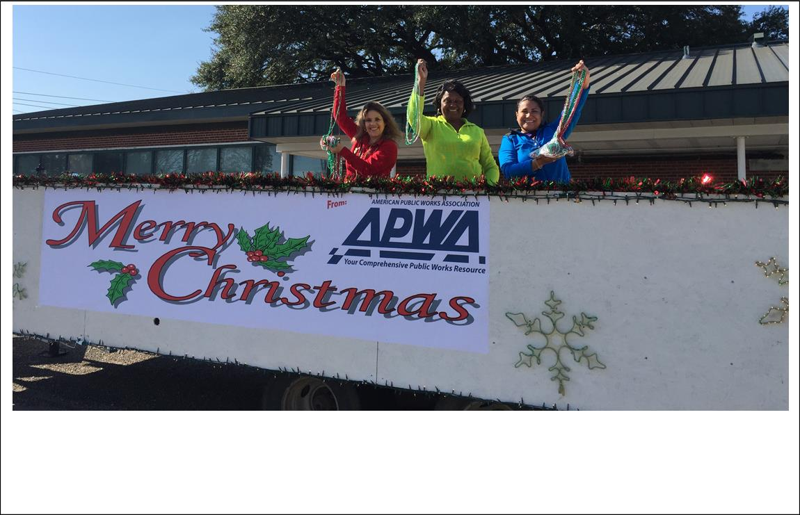 The Baton Rouge Branch of APWA participated in the Kiwanis Christmas Parade this past Christmas. Click here to see the video from WAFB.